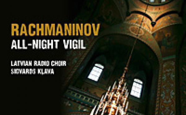 Rachmaninov's All Night Vigil.