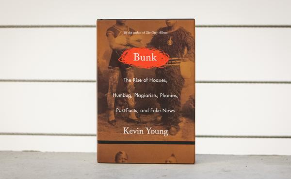Bunk is the new book by Kevin Young.