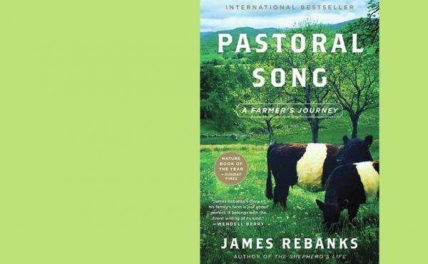 Pastoral Song by James Rebanks