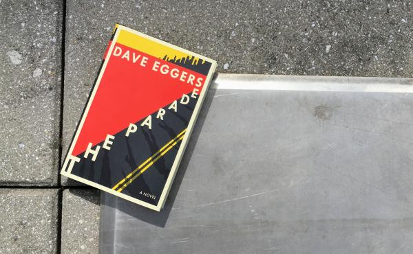 cover of Dave Eggers, 'The Parade'