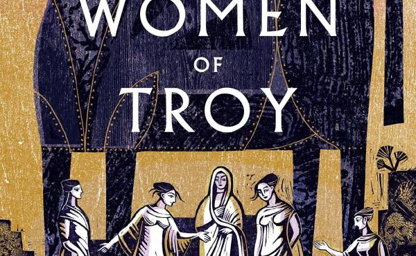 The Women of Troy, by Pat Barker