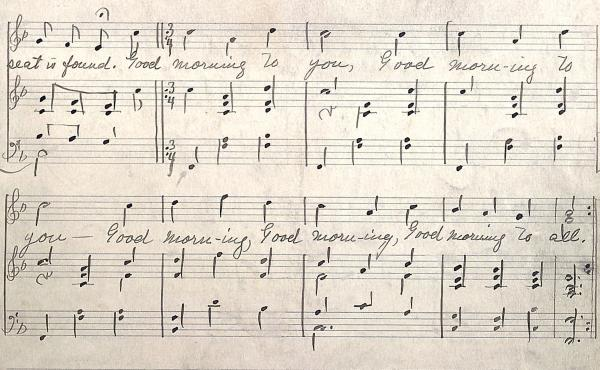 """A glimpse of the Hill sisters' work. The handwritten notes to """"Good Morning to All"""" offer singers a guide to the simpler tune."""