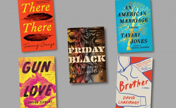The 2019 Aspen Words Literary Prize shortlist (clockwise from top left): There There, by Tommy Orange; Friday Black, by Nana Kwame Adjei-Brenyah; An American Marriage, by Tayari Jones; Brother, by David Chariandy; and Gun Love, by Jennifer Clement.