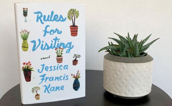 Rules for Visiting, by Jessica Francis Kane