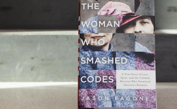 The Woman Who Smashed Codes, by Jason Fagone