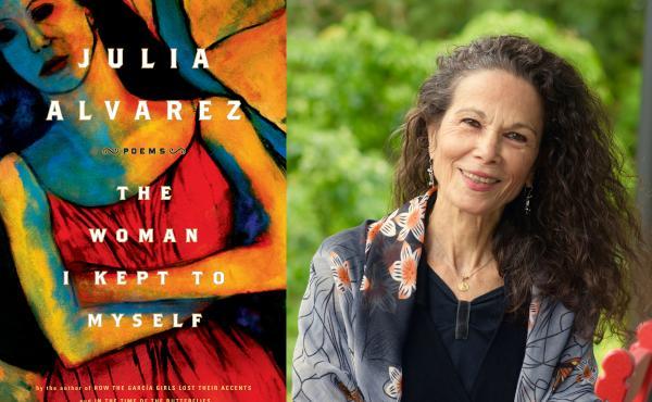 The Woman I Kept To Myself, by Julia Alvarez