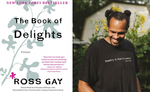 Book cover for the Book of Delights / Ross Gay headshot