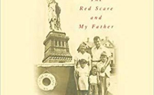 A Good American Family: The Red Scare and My Father, by David Maraniss
