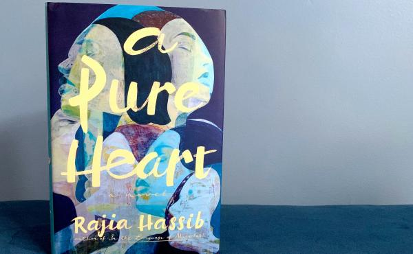 A Pure Heart, by Rajia Hassib