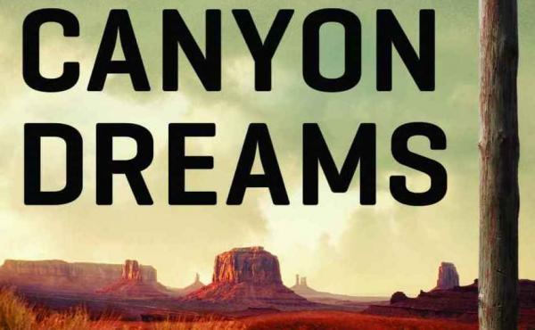 Canyon Dreams: A Basketball Season on the Navajo Nation, by Michael Powell