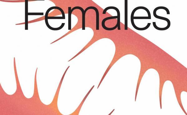 Females, by Andrea Long Chu