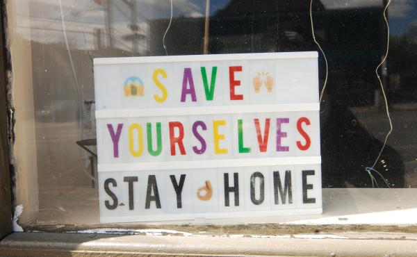 A mid-April sign in Philadelphia reminds passersby that current social distancing measures are for their own good.