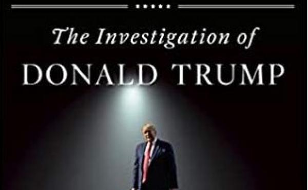 True Crimes and Misdemeanors: The Investigation of Donald Trump, by Jeffrey Toobin