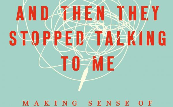 And Then They Stopped Talking to Me: Making Sense of Middle School, by Judith Warner