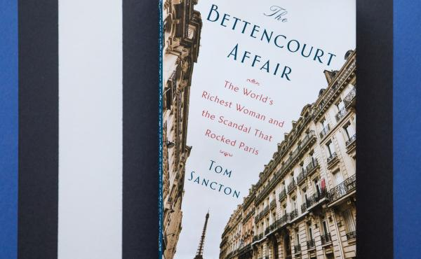 The Bettencourt Affair, by Tom Sancton.