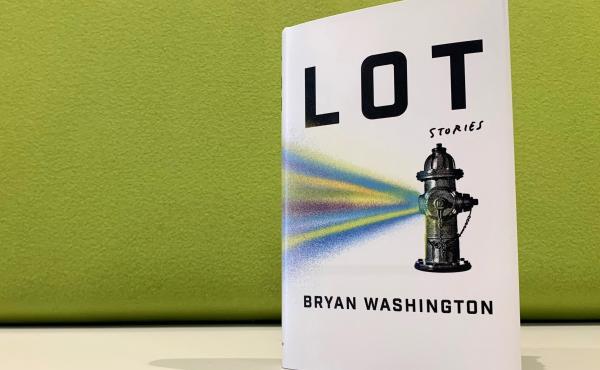 Lot, by Bryan Washington