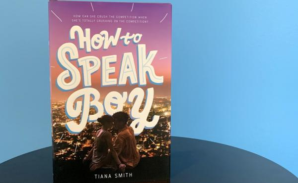 How to Speak Boy, by Tiana Smith