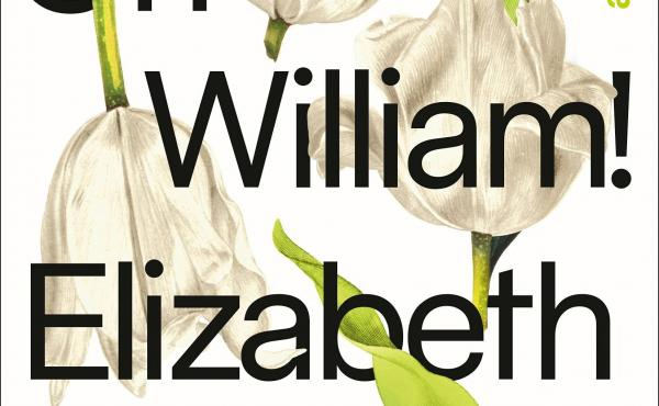 Oh William!, by Elizabeth Strout