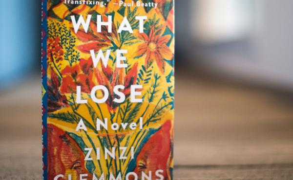 What We Lose, by Zinzi Clemmons.