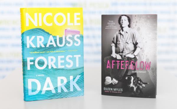 Forest Dark by Nicole Krauss and Afterglow (a dog memoir) by Eileen Myles