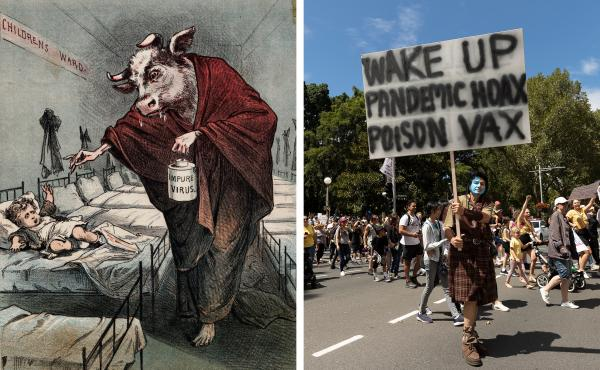Left: A drawing of a human with a cow head holding a needle menacingly toward a child as he administers a tainted smallpox vaccination was meant to sow distrust of smallpox vaccines. Right: Protesters against COVID-19 vaccinations hold a rally in Sydney i