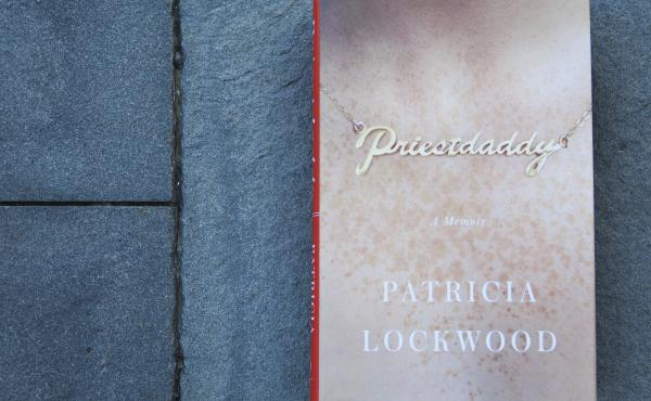 Priestdaddy by Patricia Lockwood