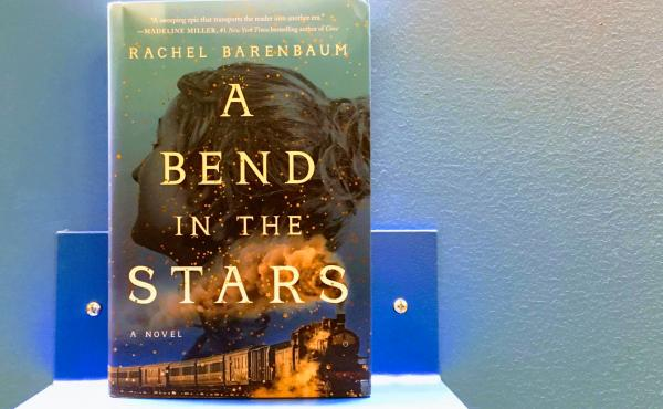 A Bend in the Stars, by Rachel Barenbaum