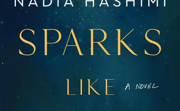 Sparks Like Stars, by Nadia Hashimi