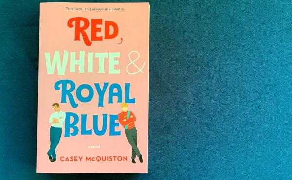 Red, White & Royal Blue, by Casey McQuiston