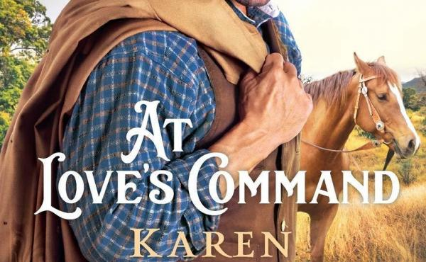 At Love's Command, by Karen Witemeyer