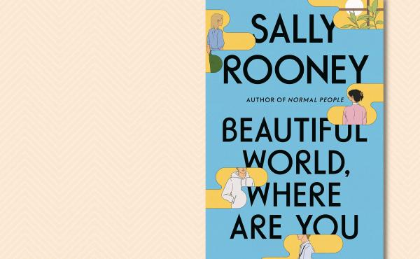 Beautiful World, Where Are You? by Sally Rooney