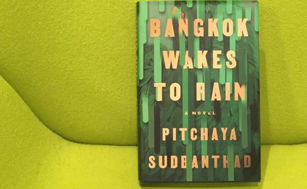 Bangkok Wakes to Rain, by Pitchaya Sudbanthad