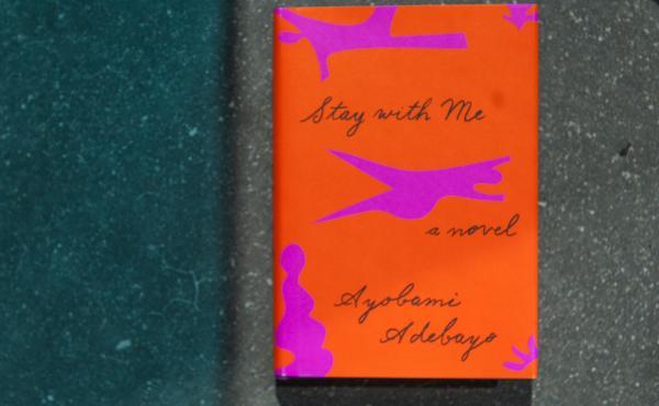 Stay With Me, by Ayobami Adebayo