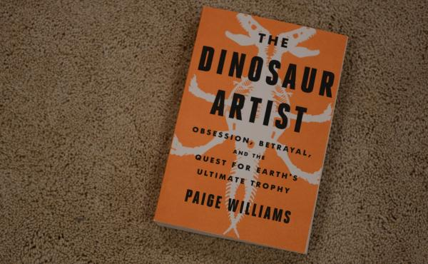 The Dinosaur Artist by Paige Williams