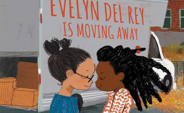 Evelyn Del Rey Is Moving Away, by Meg Medina and Sonia Sanchez