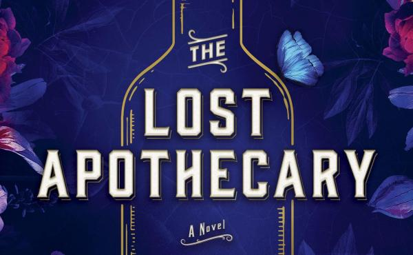 The Lost Apothecary, by Sarah Penner