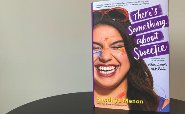 There's Something About Sweetie, by Sandhya Menon