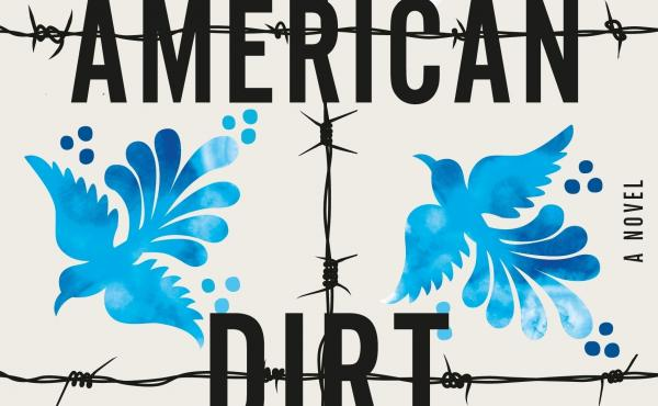 American Dirt, by Jeanine Cummings