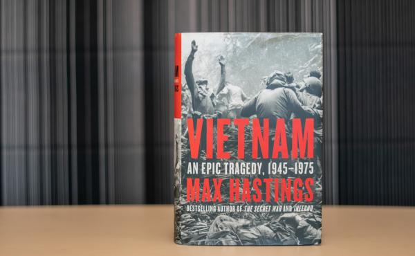 Vietnam: An Epic Tragedy (1945-1975), by Max Hastings