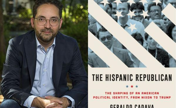 Geraldo Cadava, author of The Hispanic Republican: The Shaping of an American Political Identity, from Nixon to Trump