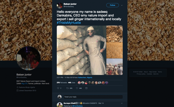 "Sadiq Muhammed Kabir, 24, runs his own import-export business selling ginger root in Kaduna, Nigeria. He shared his ""hustle"" on Twitter."