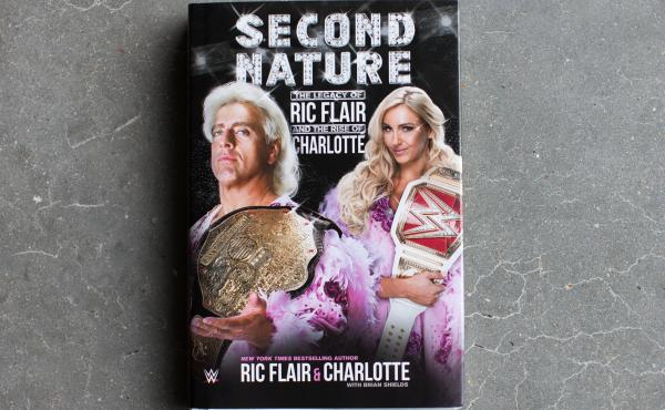 Second Nature, by Ric and Charlotte Flair.