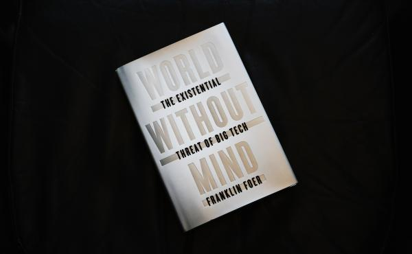 Wold Without Mind by Franklin Foer (Emily Bogle/NPR)